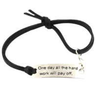 """One Day All The Hard Work Will Pay Off"" Bracelet"